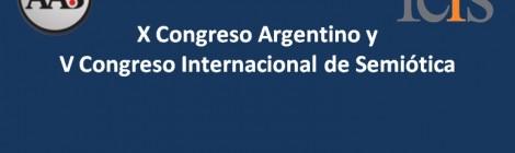 Convocatoria al Encuentro AAS-FELS y al X Congreso Argentino y V Congreso Internacional de Semiótica (Sep. 2016)