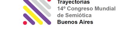 3ra Circular del 14° Congreso Mundial de Semiótica - Buenos Aires 2019